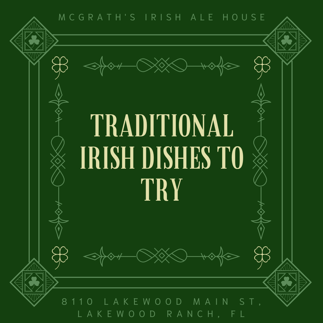 Traditional Irish Dishes to Try