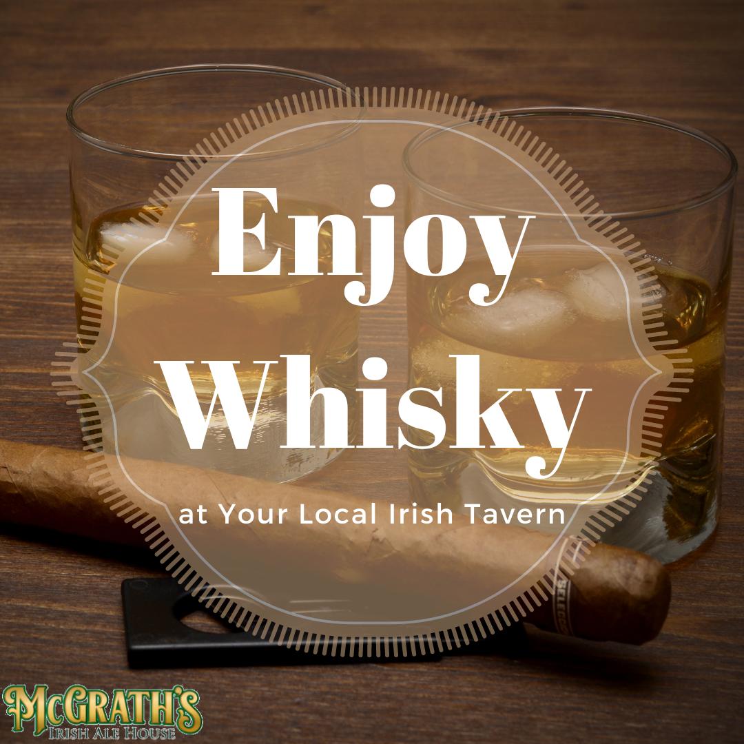 Enjoy Whisky at Your Local Irish Tavern