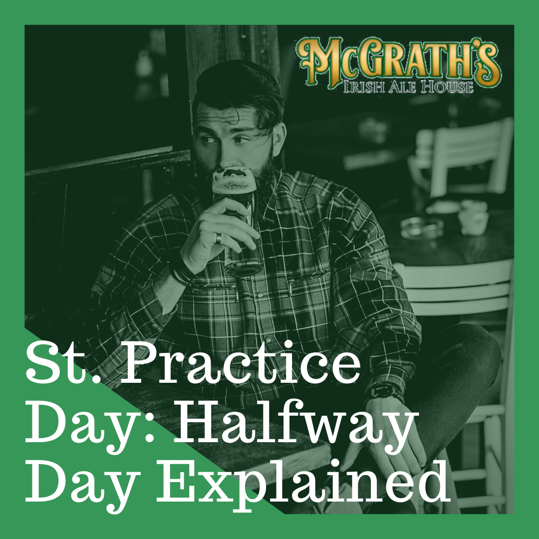 St. Practice Day: Halfway Day Explained